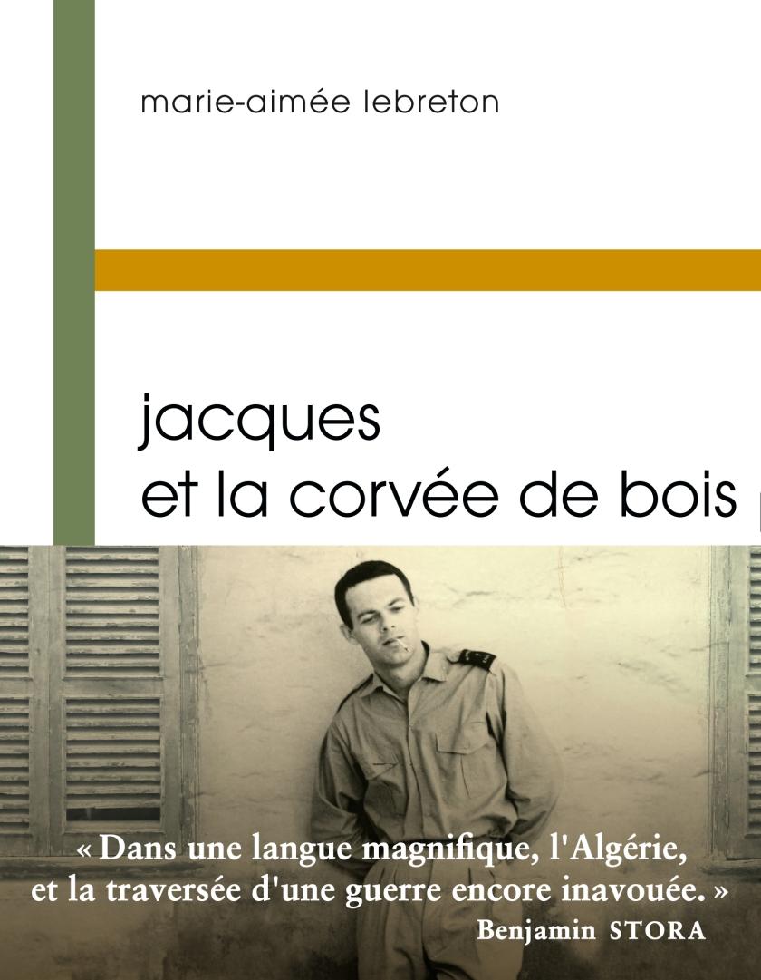 LEBRETON - Jacques ou la corvee de bois ok.indd